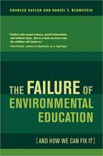 The Failure of Environmental Education – And How We Can Fix It