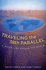 Traveling the 38th Parallel – A Water Line Around the World