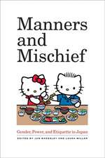 Manners and Mischief – Gender, Power, and Etiquette in Japan