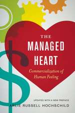 The Managed Heart – Commercialization of Human Feeling 3e
