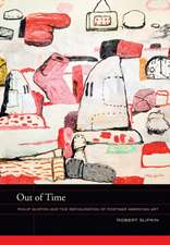 Out of Time – Philip Guston and the Refiguration of Postwar American Art