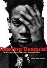 Reading Basquiat – Exploring Ambivalence in American Art