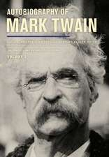 Autobiography of Mark Twain, Volume 3 – The Complete and Authoritative Edition