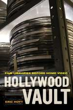Hollywood Vault – Film Libraries Before Home Video