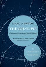 The Principia: The Authoritative Translation – Mathematical Principles of Natural Philosophy