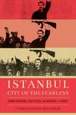 Istanbul, City of the Fearless – Urban Activism, Coup d′Etat, and Memory in Turkey
