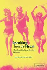 Speaking from the Heart: Gender and the Social Meaning of Emotion