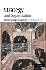 Strategy and Organization: Realizing Strategic Management