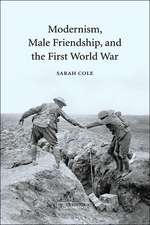 Modernism, Male Friendship, and the First World War