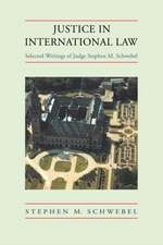 Justice in International Law: Selected Writings