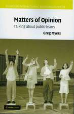 Matters of Opinion: Talking About Public Issues