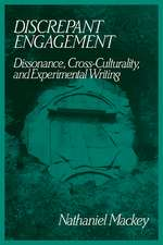 Discrepant Engagement: Dissonance, Cross-Culturality and Experimental Writing