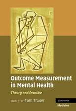 Outcome Measurement in Mental Health: Theory and Practice
