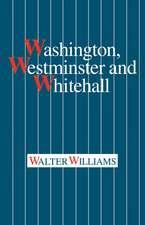 Washington, Westminster and Whitehall