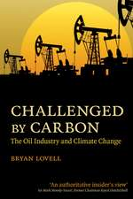 Challenged by Carbon: The Oil Industry and Climate Change