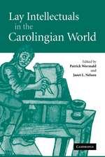 Lay Intellectuals in the Carolingian World