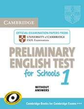 Cambridge Preliminary English Test for Schools 1 Student's Book without Answers: Official Examination Papers from University of Cambridge ESOL Examinations