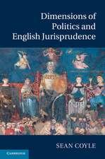 Dimensions of Politics and English Jurisprudence