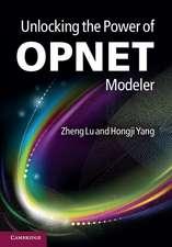 Unlocking the Power of OPNET Modeler