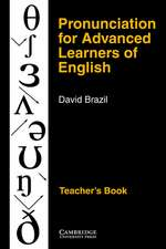 Pronunciation for Advanced Learners of English Teacher's book