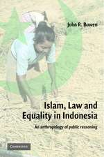 Islam, Law, and Equality in Indonesia: An Anthropology of Public Reasoning