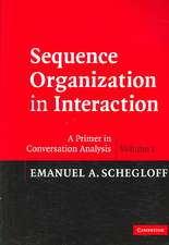 Sequence Organization in Interaction: Volume 1: A Primer in Conversation Analysis