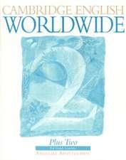 Cambridge English Worldwide Plus Two: For Greek Learners
