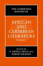 The Cambridge History of African and Caribbean Literature 2 Volume Hardback Set