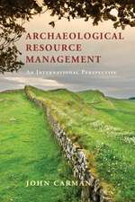Archaeological Resource Management: An International Perspective