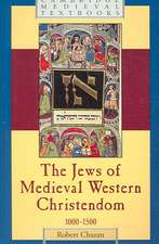 The Jews of Medieval Western Christendom: 1000–1500