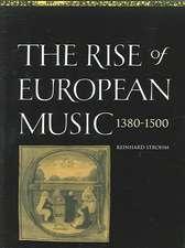 The Rise of European Music, 1380–1500