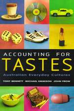 Accounting for Tastes: Australian Everyday Cultures