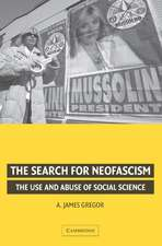 The Search for Neofascism: The Use and Abuse of Social Science