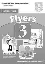 Cambridge Young Learners English Tests Flyers 3 Answer Booklet: Examination Papers from the University of Cambridge ESOL Examinations
