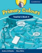 Primary Colours Level 4 Teacher's Book