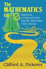 The Mathematics of Oz: Mental Gymnastics from Beyond the Edge