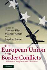 The European Union and Border Conflicts: The Power of Integration and Association