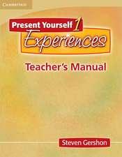 Present Yourself 1 Teacher's Manual: Experiences