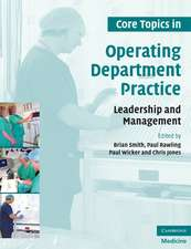 Core Topics in Operating Department Practice: Leadership and Management