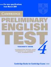 Cambridge Preliminary English Test 4 Teacher's Book: Examination Papers from the University of Cambridge ESOL Examinations