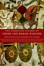 The Cambridge History of Greek and Roman Warfare