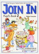 Join In Pupil's Book 2 French edition