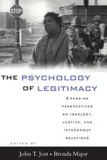 The Psychology of Legitimacy: Emerging Perspectives on Ideology, Justice, and Intergroup Relations
