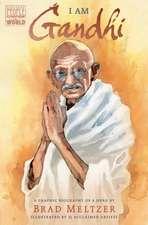I Am Gandhi: A Graphic Biography of a Hero