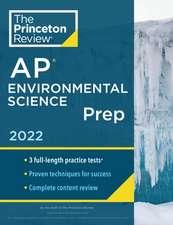 Princeton Review AP Environmental Science Prep, 2022: Practice Tests + Complete Content Review + Strategies & Techniques