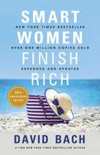 Smart Women Finish Rich, Revised and Updated