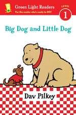 Big Dog and Little Dog (Reader)