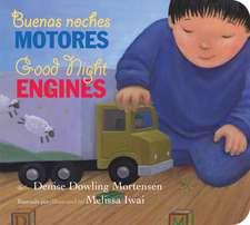 Buenas noches motores/Good Night Engines bilingual board book