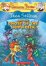 Thea Stilton and the Ghost of the Shipwreck:  10 Short Read-Aloud Plays with Activity Pages That Teach 100+ Key Vocabulary Words in Context