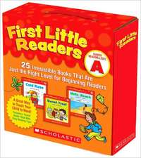First Little Readers:  25 Irresistible Books That Are Just the Right Level for Beginning Readers